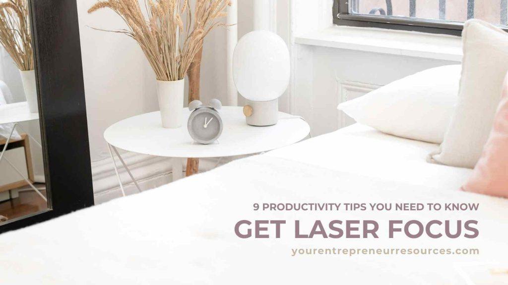 Get Laser Focus