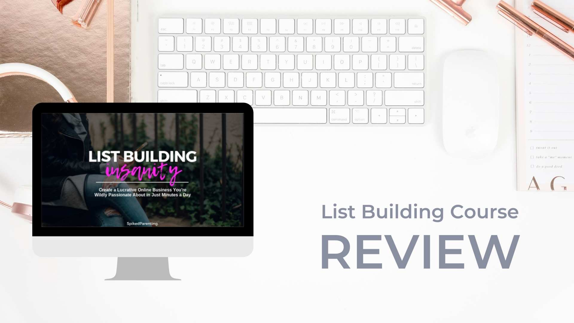 List Building Course List Building Insanity by Spiked Parenting