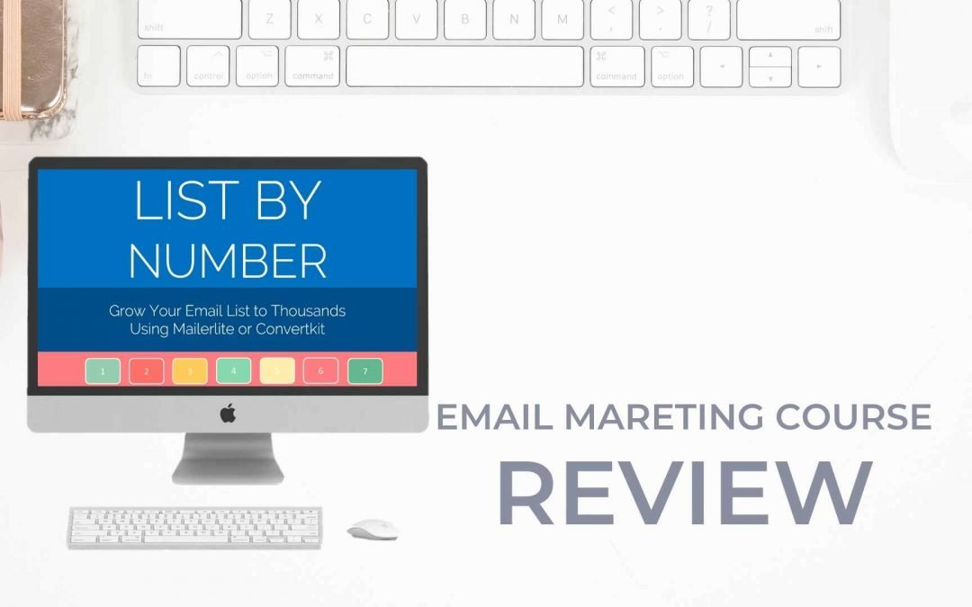 List by Number Review: Email Marketing Course by Start a Mom Blog