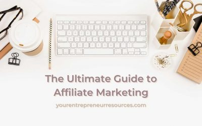 The Ultimate Guide to affiliate marketing: 7 lessons of affiliate marketing tips and strategies