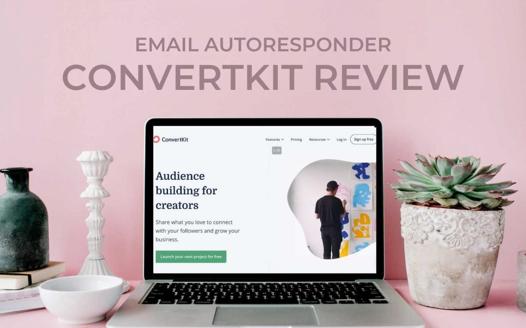 ConvertKit Review: Is this Email Autoresponder worth it? Features, Pro's & Con's