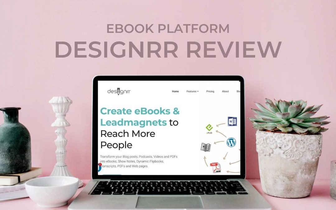 Designrr review: Is this eBook Creator Right for you? Features, Pro's & Con's