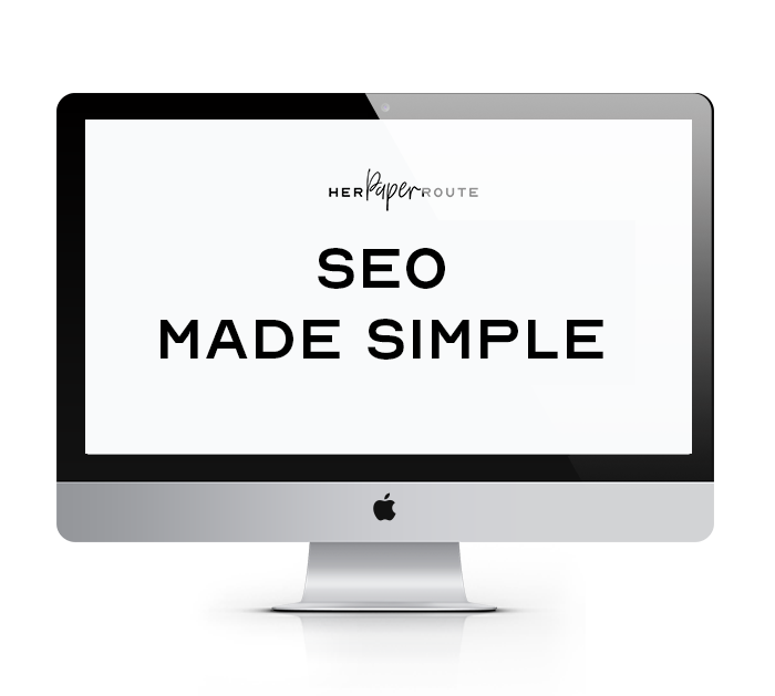 SEO Made Simple by HerPaperRoute
