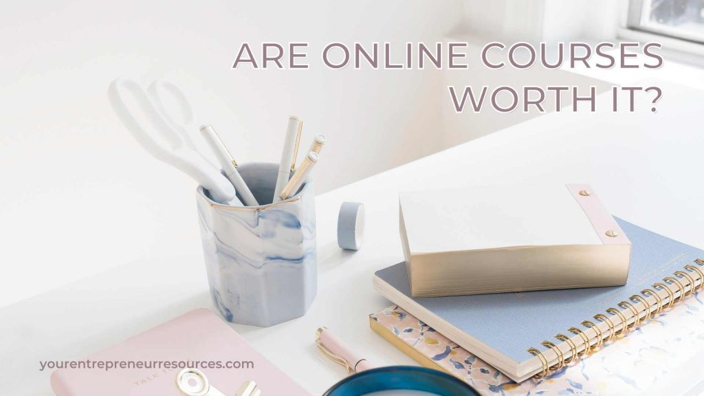 Are online courses worth it?