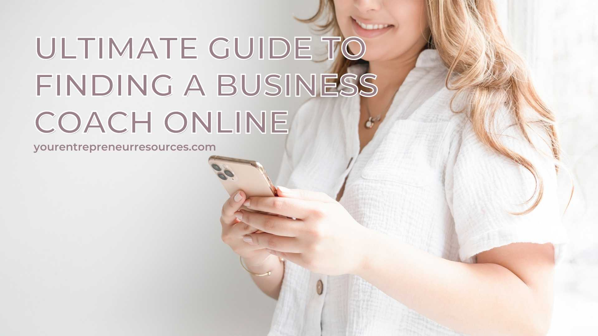 Ultimate Guide to Finding a Business Coach Online Does business coaching really work