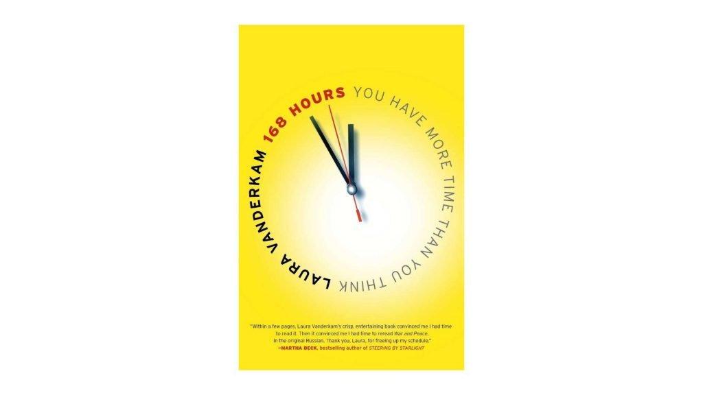 6. 168 Hours by Laura Vanderkam