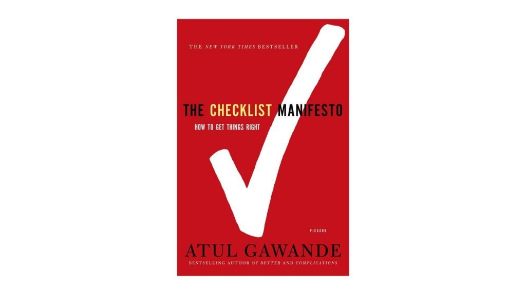7. The Checklist Manifesto How to Get Things Right by Atul Gawande