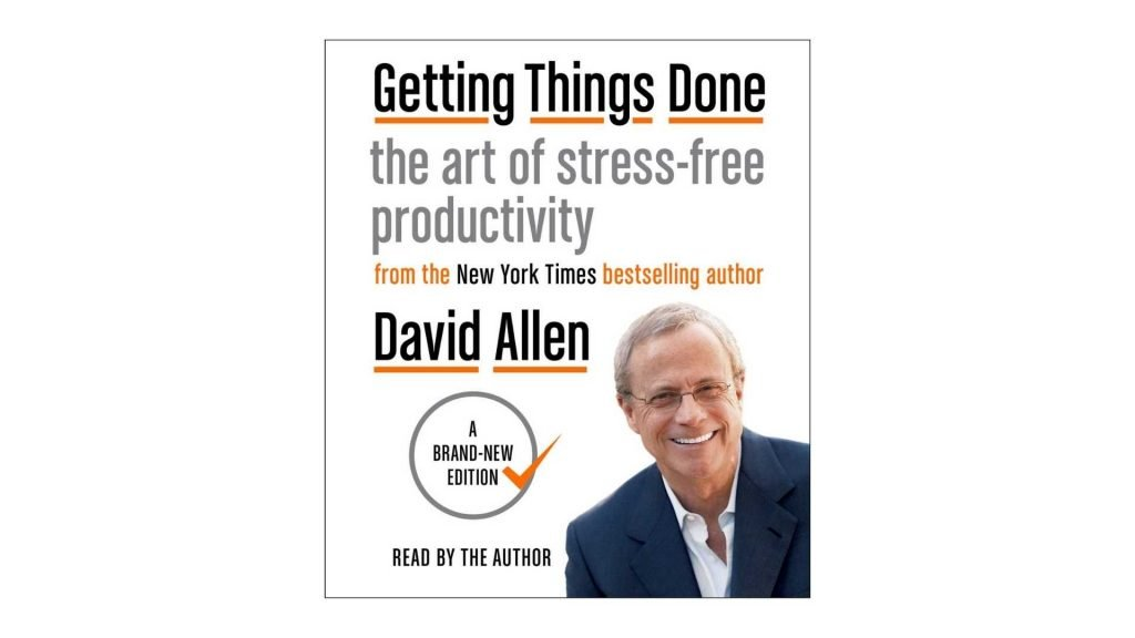 9. Getting Things Done The Art of Stress-Free Productivity by David Allen