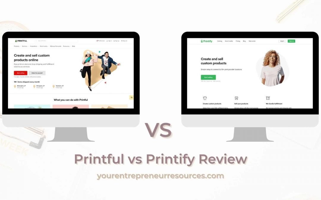 Printful vs Printify Review: Which to Choose to Create & Sell Your Own Custom Designs?