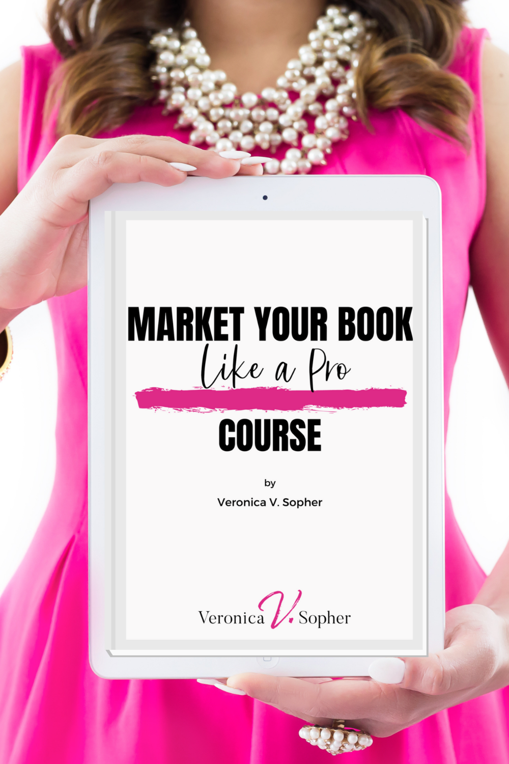 Market Your Book by Veronica V. Sopher