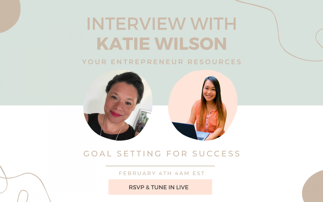 Goal Setting For Success with Katie Wilson