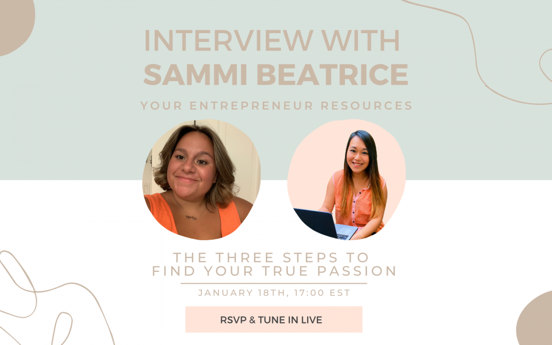 The Three steps to find your True Passion with Sammi Beatrice