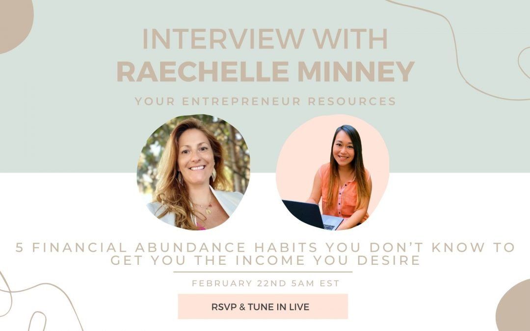5 financial abundance habits you don't know to get you the income you desire with Raechelle Minney