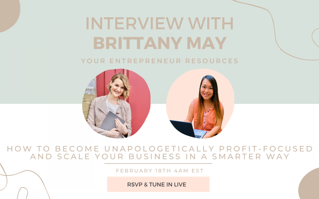 Become Unapologetically Profit-focused & Scale your business in a smarter way with Brittany May