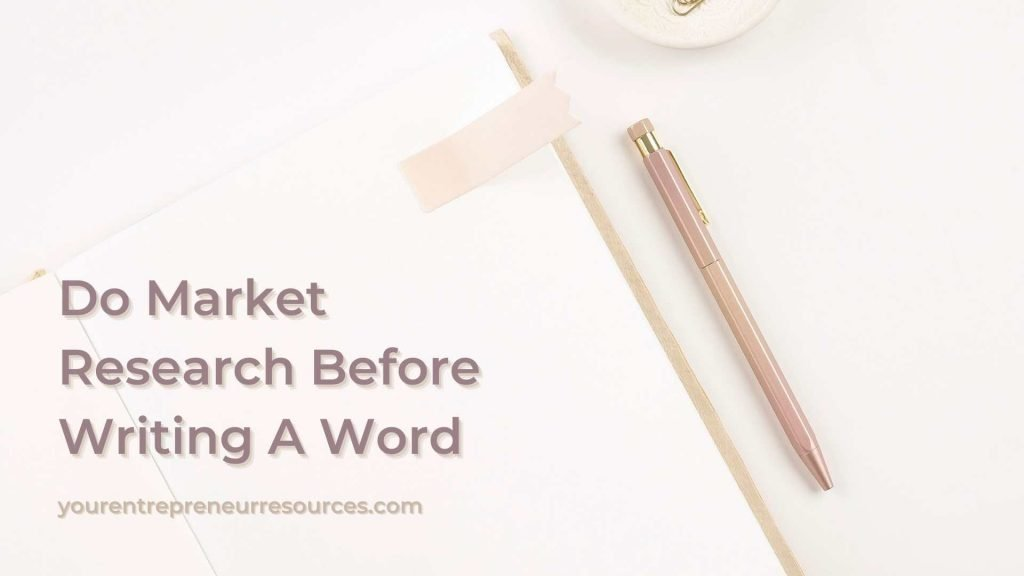 Do Market Research Before Writing A Word