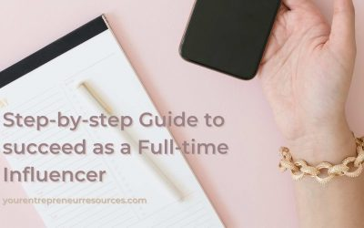 How to become an influencer: Step-by-step guide to succeed as a Full-time influencer