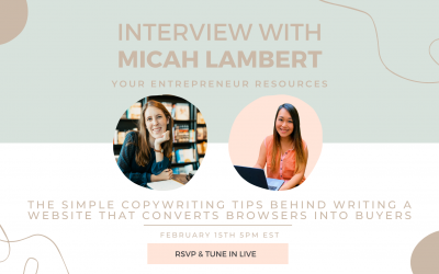 Copywriting Tips behind writing a Website that converts browsers into buyers with Micah Lambert