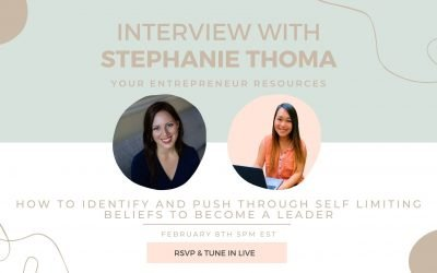 How to Identify and Push through Self-limiting Beliefs to become a Leader with Stephanie Thoma