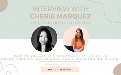 How to juggle the obstacles of being an entrepreneur with Cherie Marquez