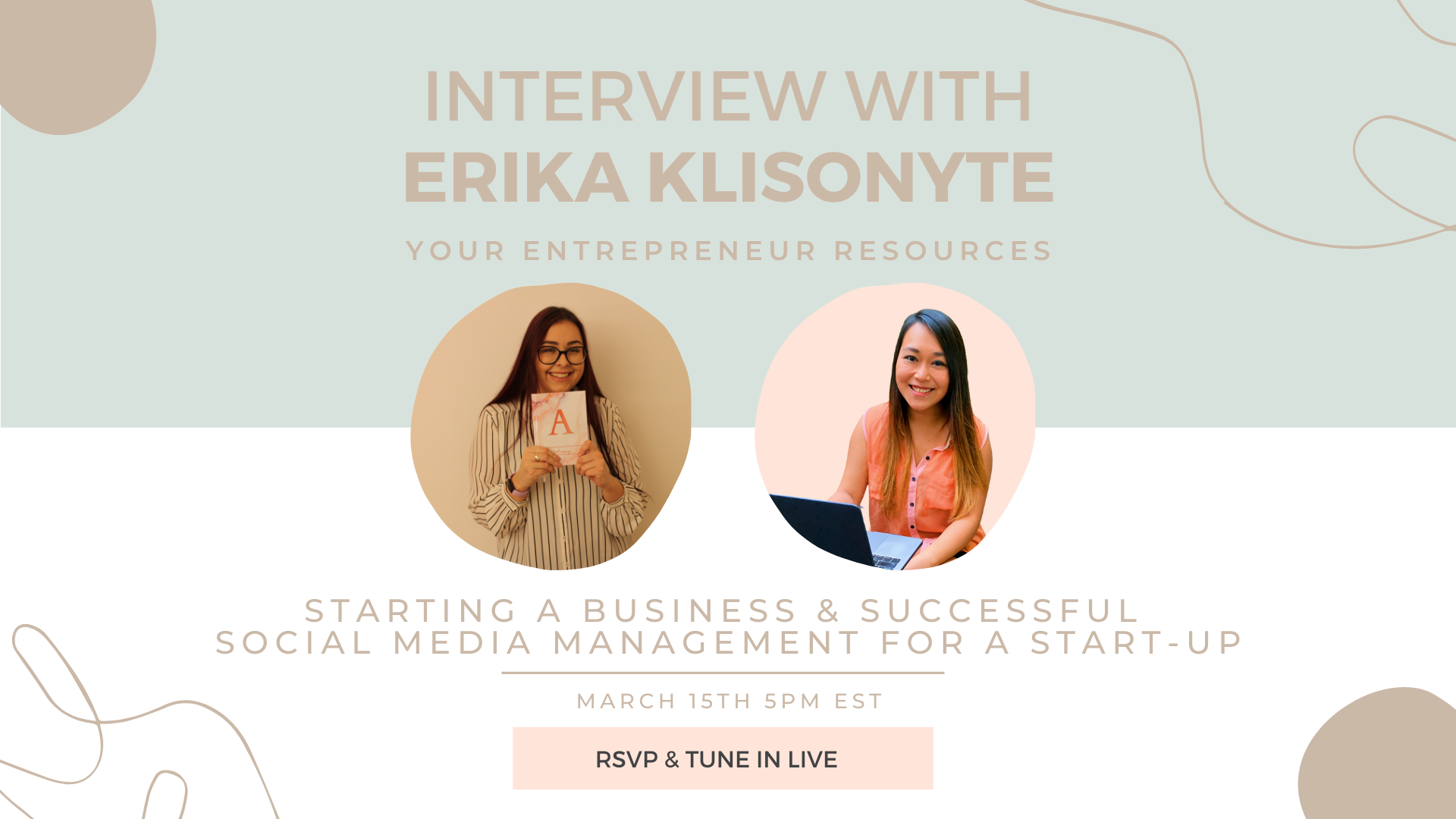 Starting a business & Successful Social Media Management for a Start-up with Erika Klisonyte
