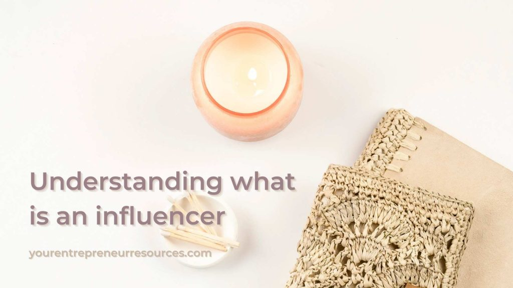 Why is being an influencer such a big deal?
