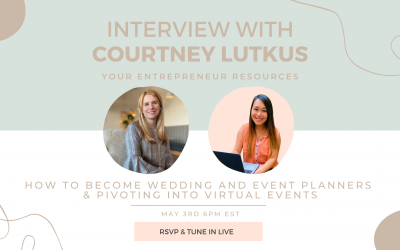 How to become Wedding and Event planners & Pivoting into virtual events with Courtney Lutkus