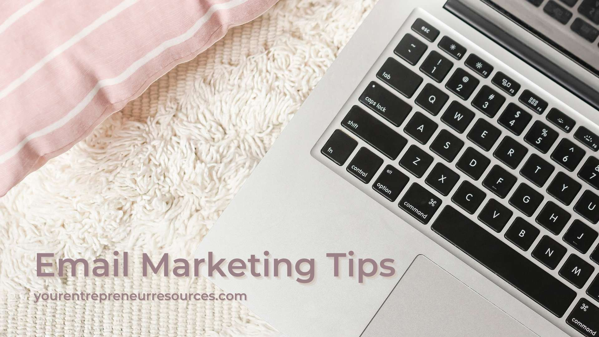 Email Marketing Tips How to use Email marketing for your business