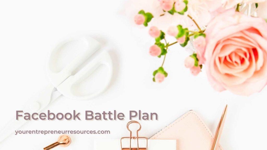 Facebook battle plan