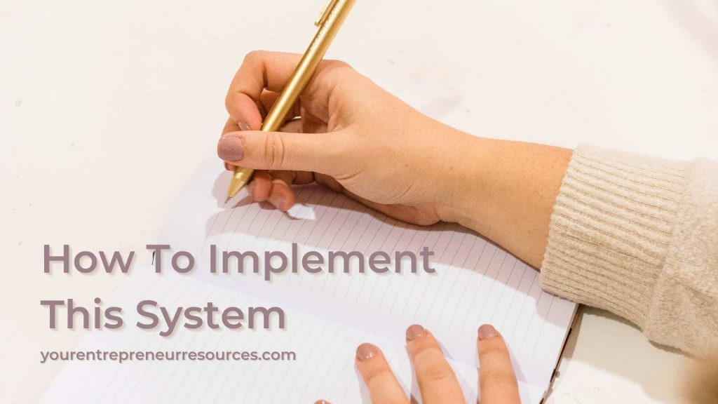 How To Implement This System