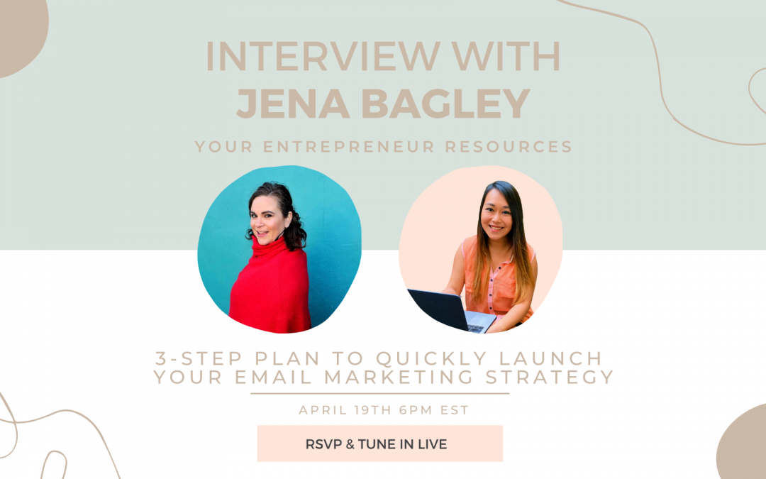 3-Step Plan to Quickly Launch your Email Marketing Strategy with Jena Bagley