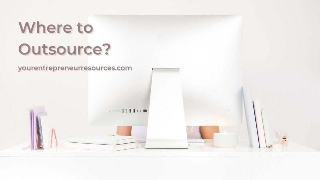 Where to outsource