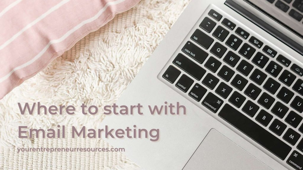Where to start with email marketing