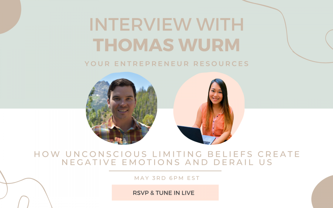 How unconscious limiting beliefs create negative emotions and derail us with Thomas Wurm