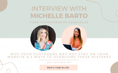 Why your customers may not stay on your website & 3 ways to overcome these mistakes with Michelle Barto